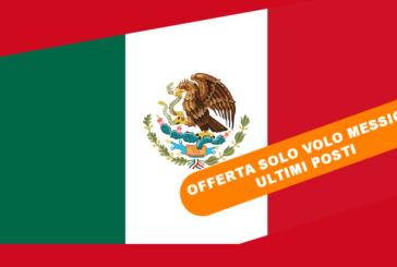 Offerte solo volo Messico ottobre 2017. Ultimi posti!