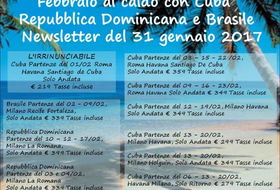 Febbraio al caldo con Cuba Repubblica Dominicana e Brasile