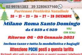 Natale Capodanno a Santo Domingo da Milano e Roma
