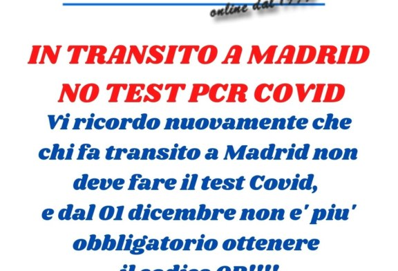 Non occorre test PCR chi fa transito Madrid
