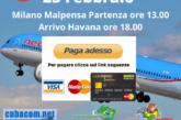 Volo Milano – Havana Del 23/02/21 A 500 €